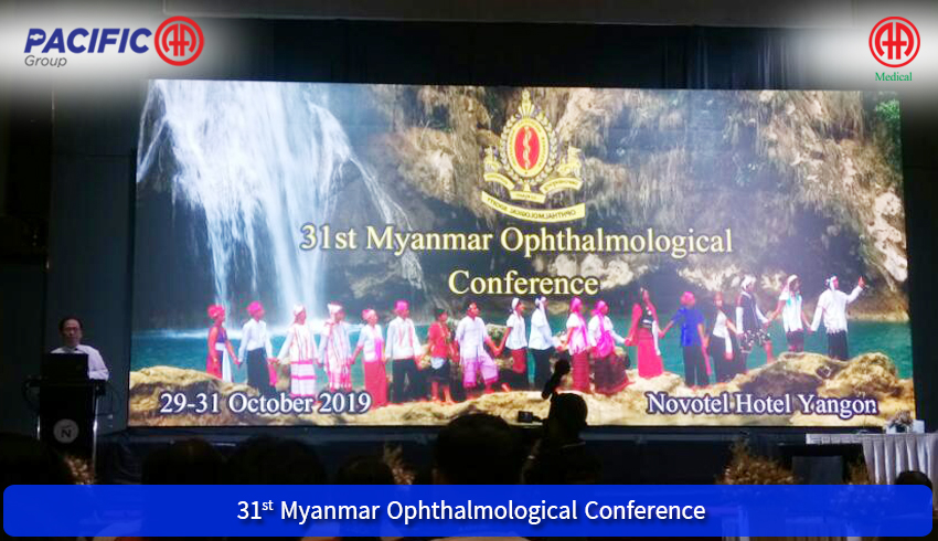 AA Medical Products Ltd., Pacific-AA Group participated as an exhibitor in the 31st Myanmar Ophthalmological Conference